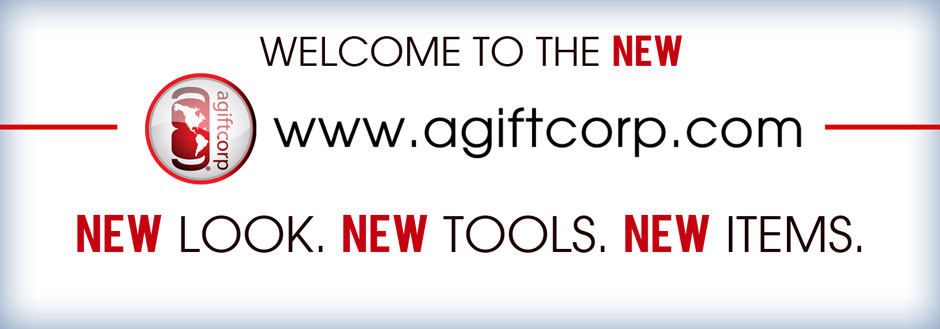 Welcome to www.agiftcorp.com If You Liked Our Old Site, You Will Love This New One!