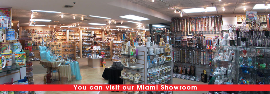 You can visit our Miami Showroom for the greatest selection of wholesale souvenirs